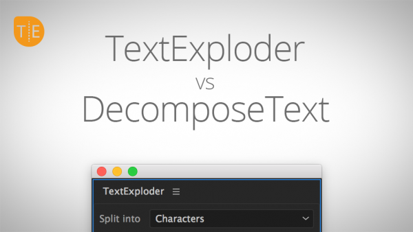 Tutorial TextExploder for After Effects vs DecomposeText